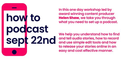 How to Podcast - Telling Audio Stories Online tickets