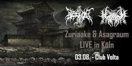 Zuriaake 葬尸湖 und Asagraum LIVE in Köln tickets
