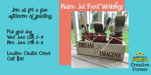 Mason Jar Paint Workshop