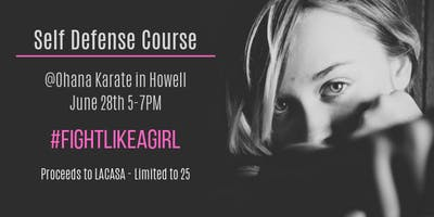 Fight Like a Girl!  (Self Defense Course)