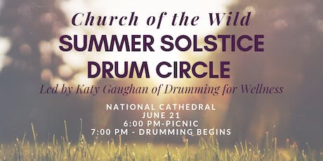 Church of the Wild Mid-Month Gathering - Summer Solstice Drum Circle  tickets