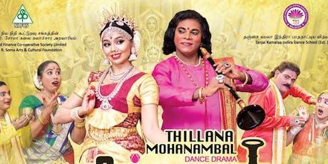 Thillana Mohanambal (The Dance Queen Mohanambal) Dance Drama tickets
