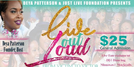 Live Out Loud: From Victim to Victor Day Party tickets