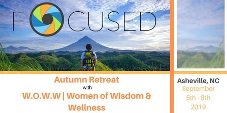 Swag Bag Opportunity - FOCUSED Fall WOWW Retreat tickets