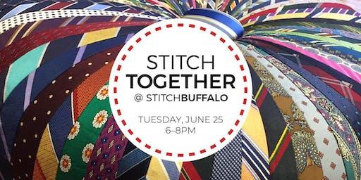 Stitch Together @ Stitch Buffalo