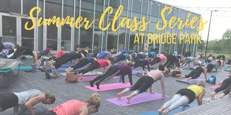 Summer Farmers Market Class Series with Bend & Barre3 at Bridge Park tickets