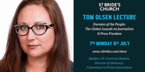 """Tom Olsen Lecture: Dr Courtney Radsch: """"Enemies of the People"""""""