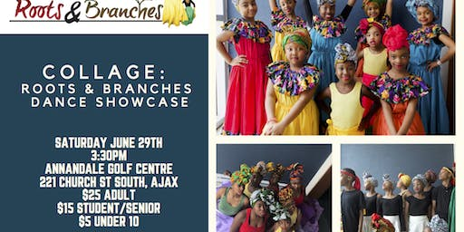 COLLAGE: Roots & Branches Dance Showcase