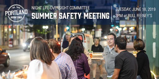 Portland Downtown's NLOC Summer Safety Meeting