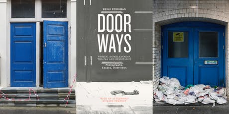 Doorways: Women, Homelessness, Trauma and Resistance tickets