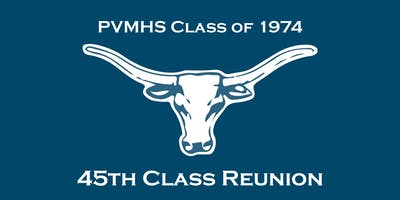 PVMHS Class of 1974 45th Class Reunion