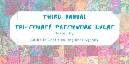 Third Annual Tri-County Patchwork Event