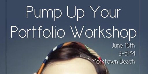 Pump Up Your Portfolio Workshop 6/16/19