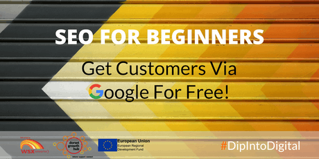 SEO For Beginners - Get Customers Via Google For Free - Wimborne - Dorset Growth Hub tickets