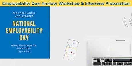 Employability Day: Anxiety Workshop & Interview Preparation   billets