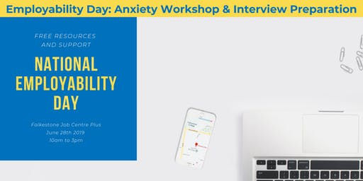 Employability Day: Anxiety Workshop & Interview Preparation