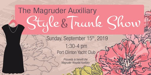 Magruder Hospital Auxiliary Style & Trunk Show