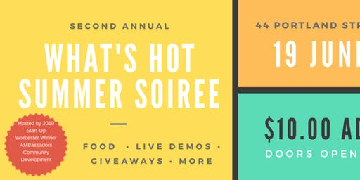 2nd Annual What's Hot Summer Soiree
