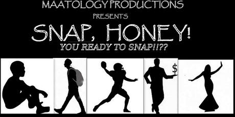 SNAP, HONEY! tickets