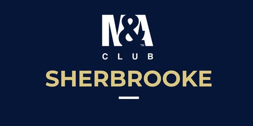 M&A Club Sherbrooke : Réunion du 18 septembre 2019 / Meeting September 18, 2019