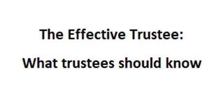 The Effective Trustee: What trustees should know tickets