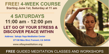 Free 4-Week Meditation Course in Fremont, CA Starting June 1st, 2019 tickets