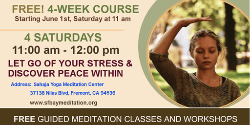 Free 4-Week Meditation Course in Fremont, CA Starting June 1st, 2019