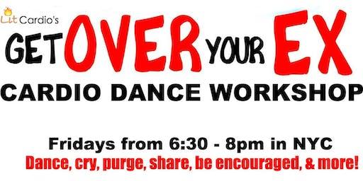 Lit Cardio's - Get Over Your EX Cardio Dance Workshop