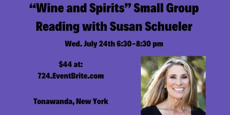 """Wine and Spirits"" in Western NY: Small Group Mediumship/Psychic Readings with Susan Schueler tickets"