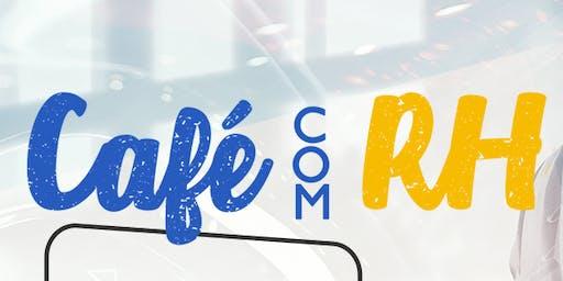 CAFÉ COM RH