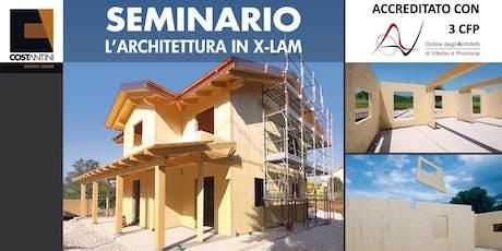 """Seminario: """"L'Architettura in X-LAM"""" - Viterbo biglietti"""