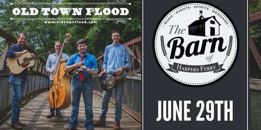 The Barn Presents Old Town Flood