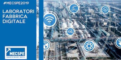 Laboratorio MECSPE: la via italiana alla Fabbrica Intelligente biglietti