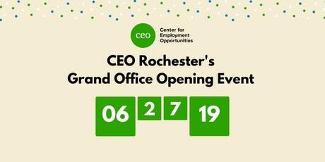 CEO Rochester's Grand Office Opening tickets
