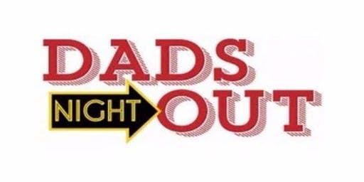 AFSN - Dad's Night Out