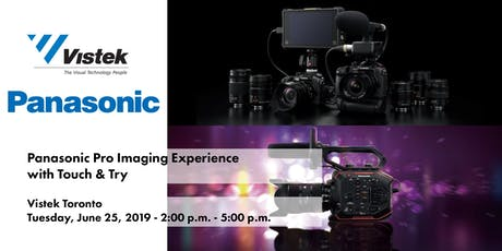 Panasonic Pro Imaging Experience w/ Touch & Try - Vistek Toronto tickets
