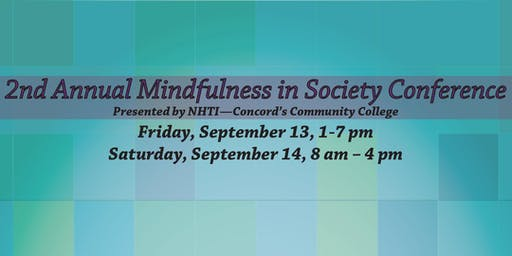 2nd Annual Mindfulness in Society Conference