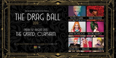 The Drag Ball 2019 (Clapham Grand, London) tickets
