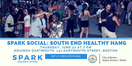 SPARK Social: South End Healthy Hangout Edition tickets