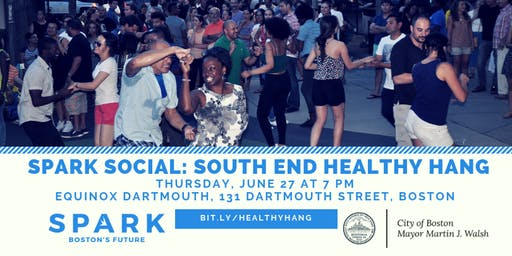 SPARK Social: South End Healthy Hangout Edition