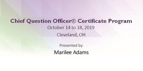Chief Question Officer® (CQO) Foundations Certificate Training - Fall 2019 tickets