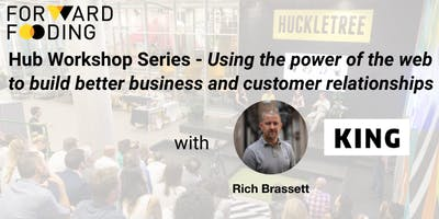 Hub Workshop Series - Power your brand engagement with Web Applications