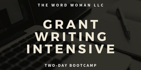 GRANT WRITING INTENSIVE (Baltimore Boot Camp) tickets