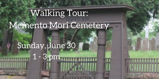 Walking Tour: Memento Mori Cemetery