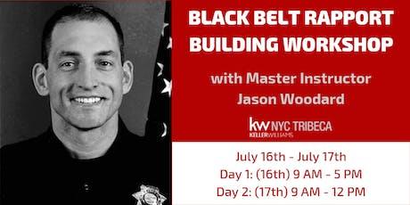 Black Belt Rapport Building Workshop with Master Instructor Jason Woodard tickets
