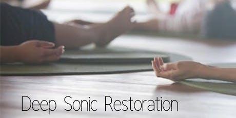 Deep Sonic Restorationtickets