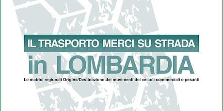 Il trasporto merci su strada in Lombardia biglietti
