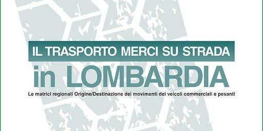 Il trasporto merci su strada in Lombardia