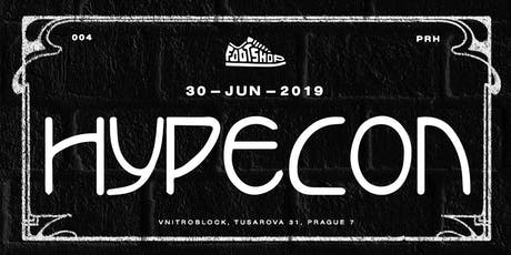 HYPECON PREMIER SNEAKER AND STREETWEAR CONVENTION PRAGUE tickets