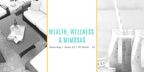 Wealth, Wellness & Mimosas tickets
